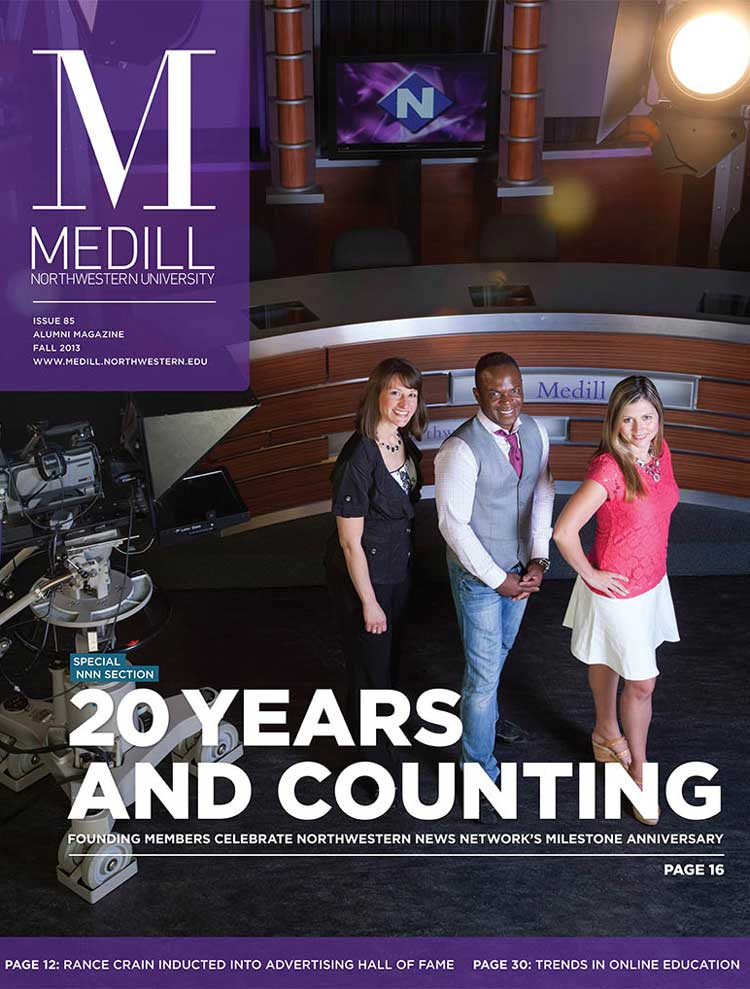 Fall 2013 Cover of Medill Magazine
