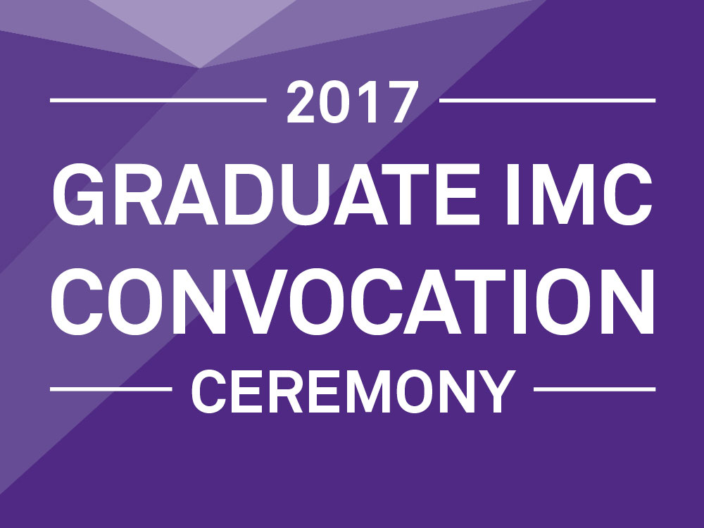 "Purple background with text that reads ""2017 Medill IMC Convocation Live Stream"""