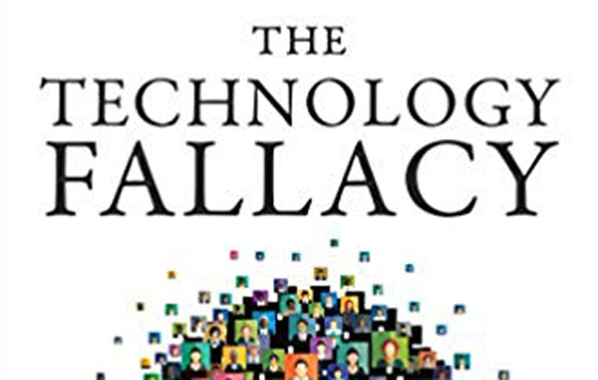 "Book over for ""Technology Fallacy"""
